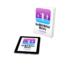 Run:Walk Method Mastery, in Softcover and Kindle Editions